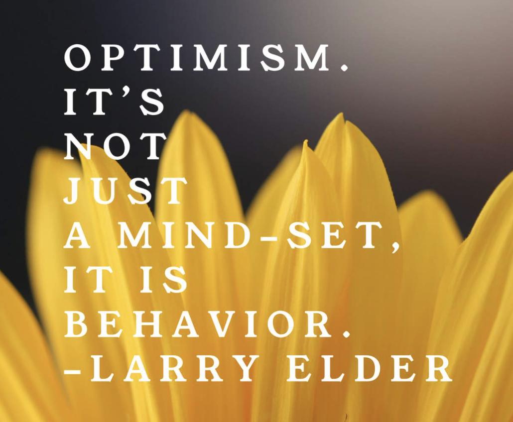 Optimism is not just a mindset, it is behaviour