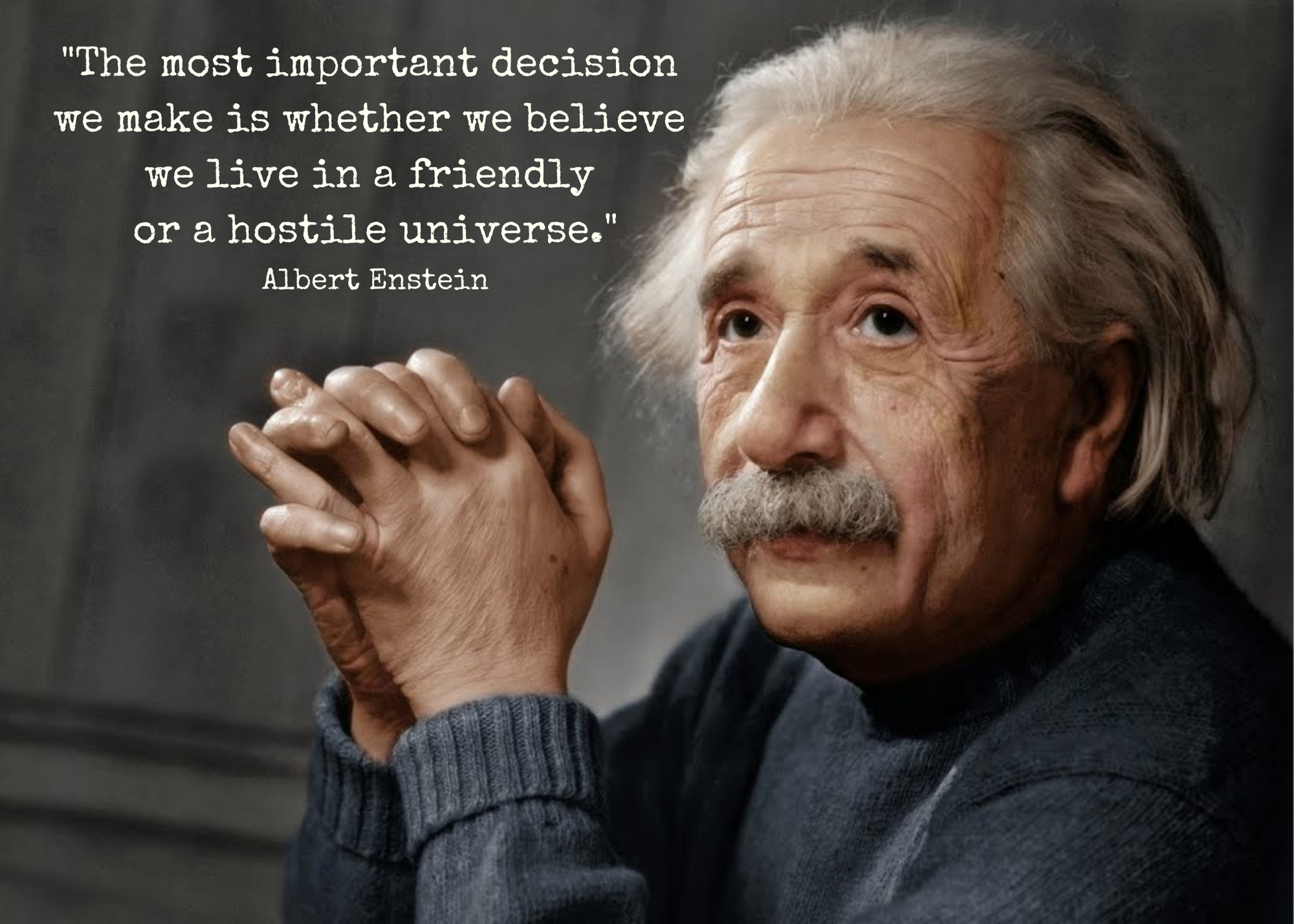 Quote from Einstein re Most Important Question